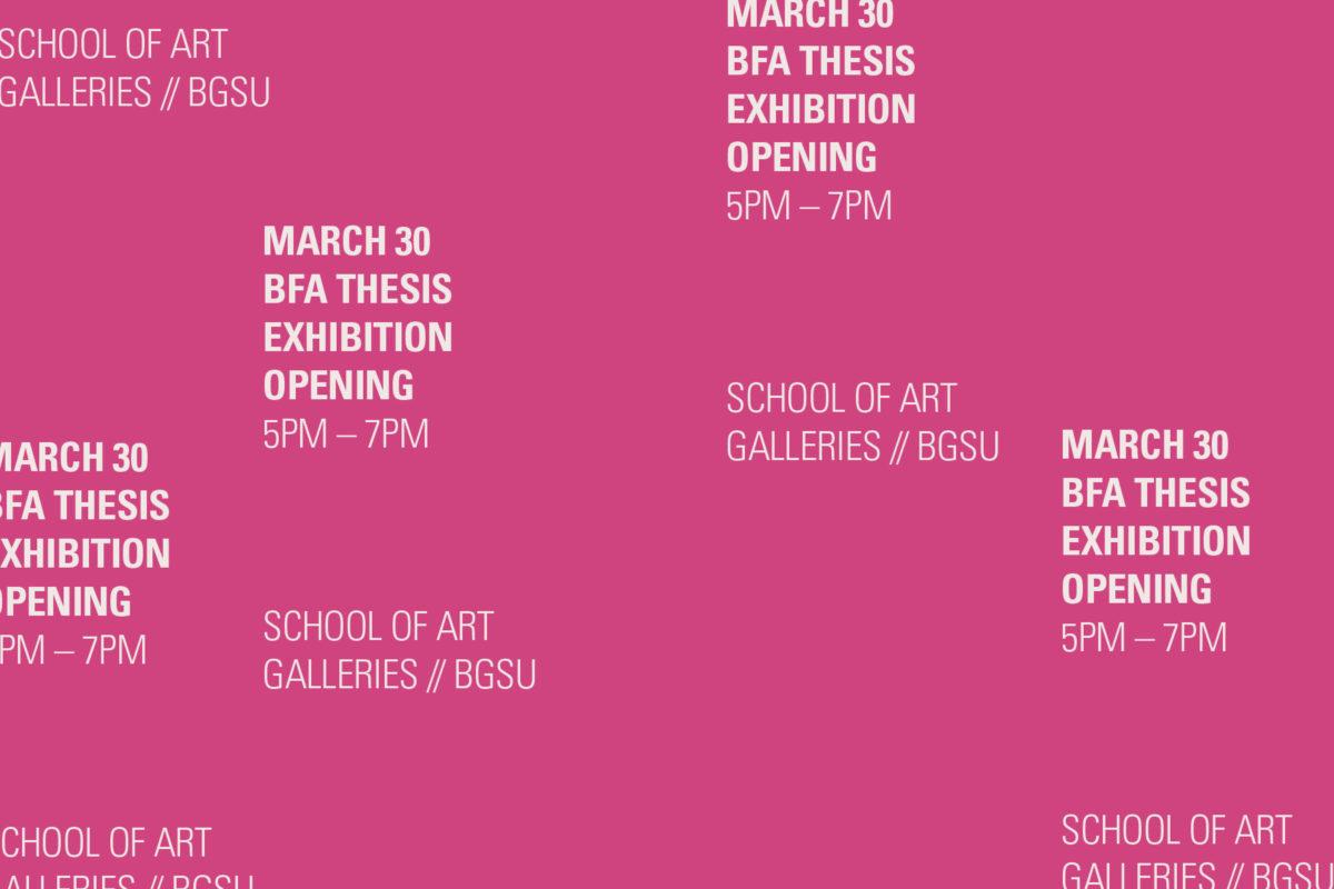 BFA Senior Thesis Exhibition + Opening
