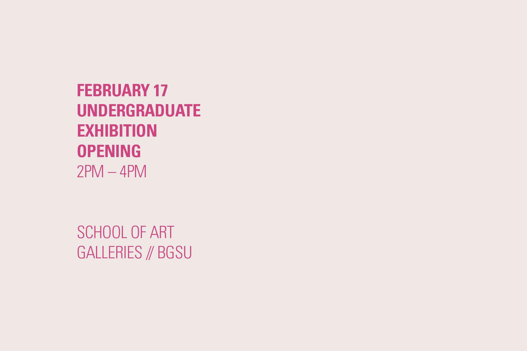 2019 Undergraduate Art Exhibition + Opening