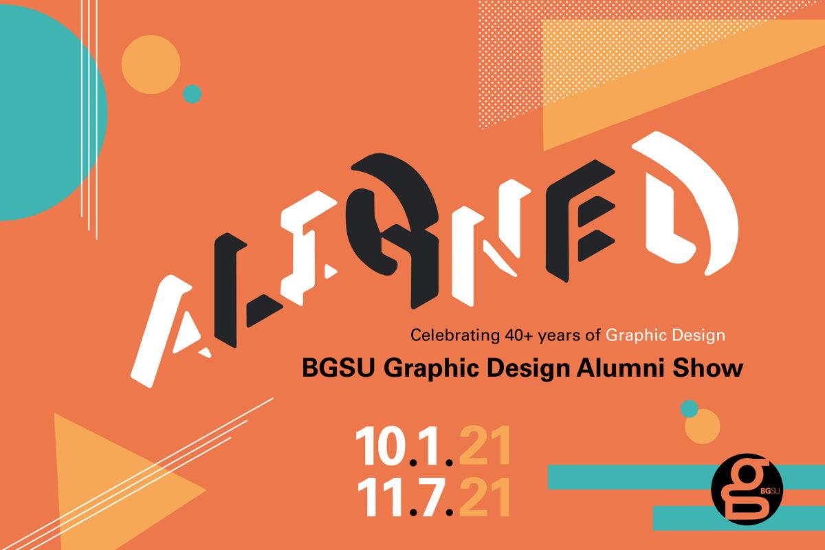 SUBMISSION DEADLINE: ALIGNED // BGSUGD Alumni Show