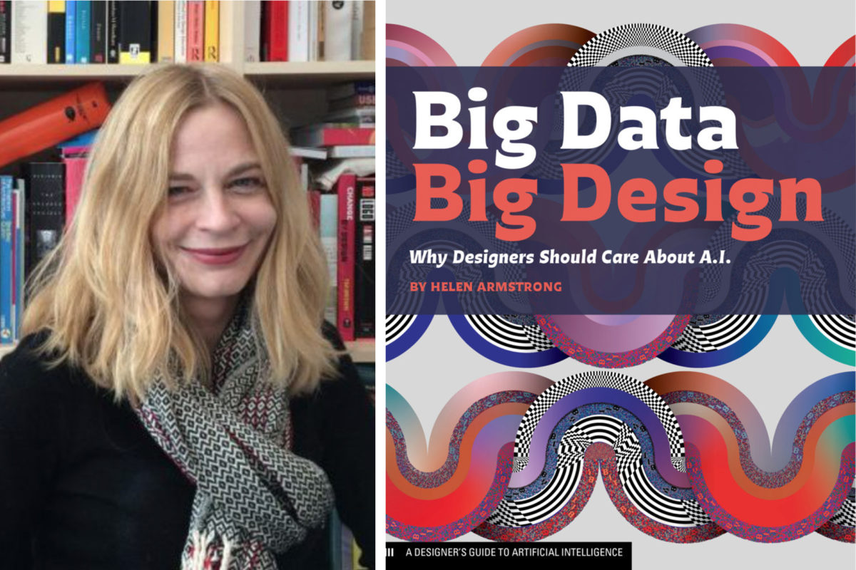 Fall 2021 Guest Lecture with Helen Armstrong, author of Big Data. Big Design.