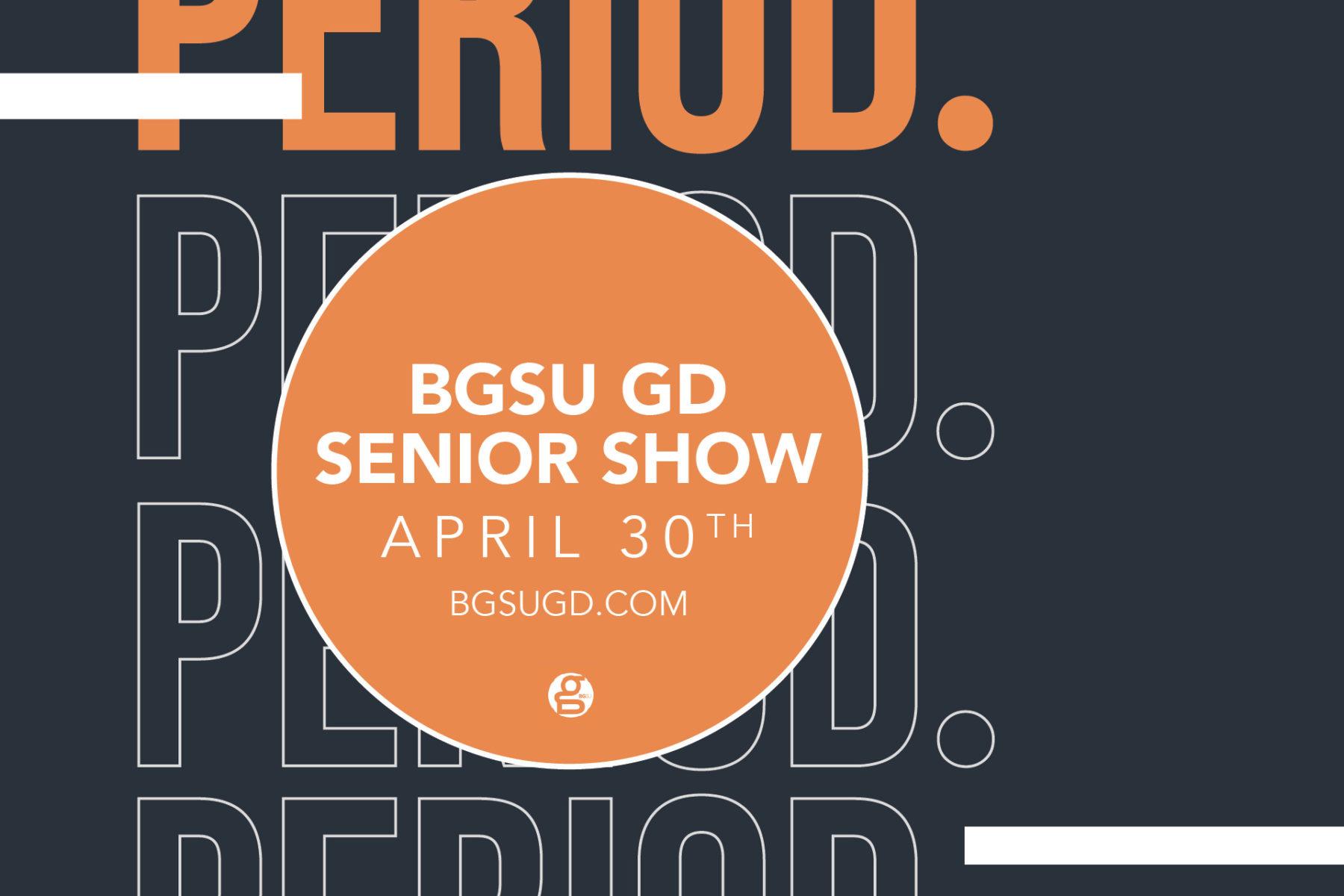 2021 Senior Show: Period.